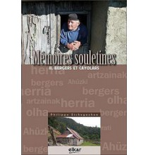 Mémoires Souletines 2, Bergers et cayolars
