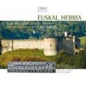 Euskal Herria. Les 40 lieux qui font l'histoire