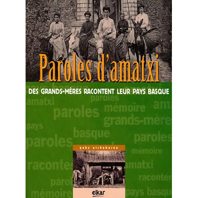 Paroles d'amatxis