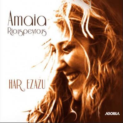 Amaia Riouspeyrous - Har ezazu
