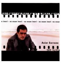 Asier Serrano - Ez esan inori