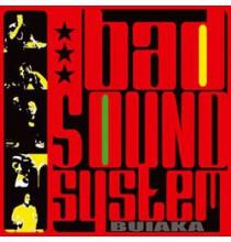 Bad Sound System - Buiaka