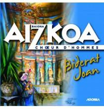 Aizkoa - Choeur d'hommes Biderat Joan